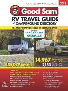 2013 Good Sam RV Travel Guide & Campground Directory - 1st edition