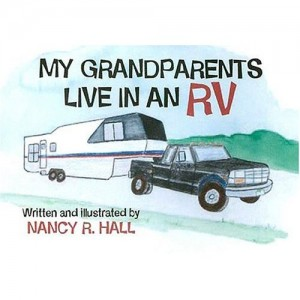 Summer reads for young RVers, # 4 -- 'My Grandparents Live in an RV' by Nancy R. Hall