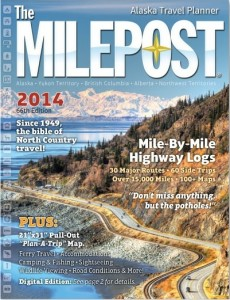 2014 'Milepost' - Alaska Travel Planner's 66th edition