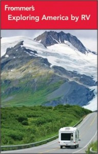 Frommer's 'Exploring America by RV' 7th edition