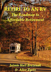 'Retire to an RV: The roadmap to affordable retirement' out in paperback