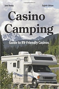 'Six Safety Tips for (RV) Parking at Casinos' by popular RV author Jane Kenny