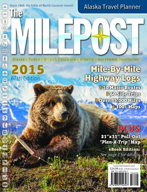 Alaska: Ultimate RV Road Trip, part 3 — The Milepost, bible of North Country travel