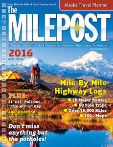 2016 'Milepost' - Alaska Travel Planner's 68th edition