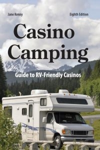Casino Camping, part 4: Where to get more information